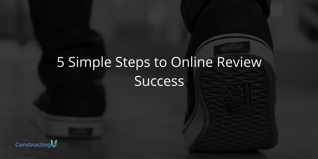 5 Simple Steps to Online Review Success