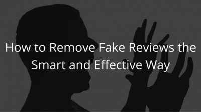 How to Remove Fake Reviews